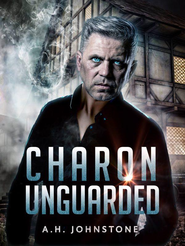 Charon Unguarded (Ferryman Saga #1)