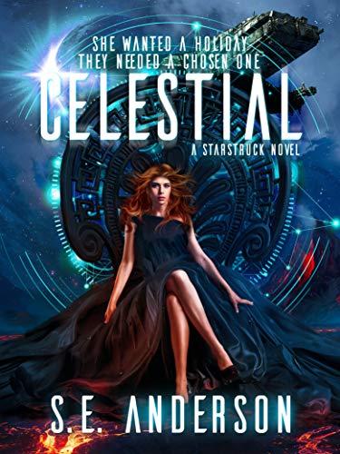 Celestial (Starstruck Saga #4)