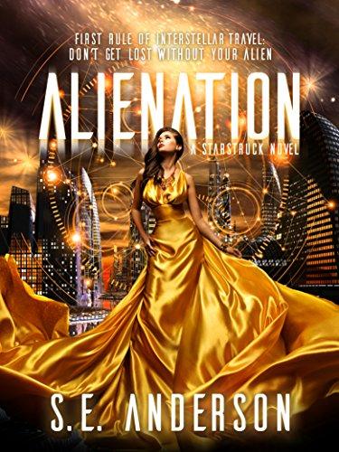 Alienation (Starstruck Saga #2)