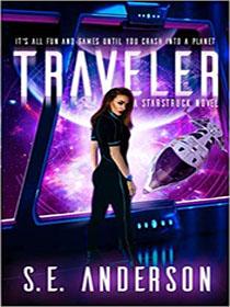 Traveler (Starstruck Saga #3)
