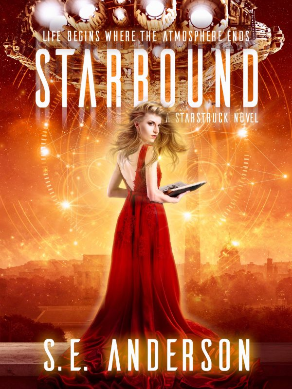 Starbound (Starstruck Saga Book 5)