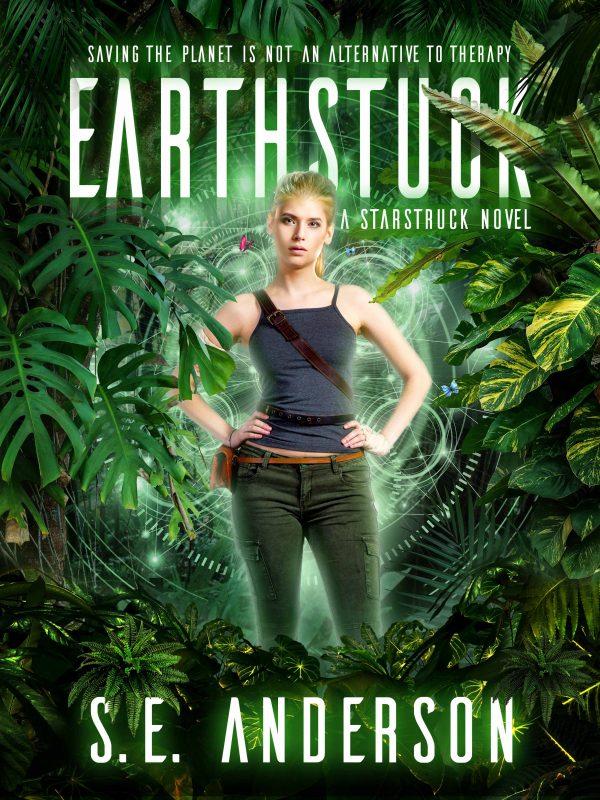 Earthstuck (Starstruck Saga #6)