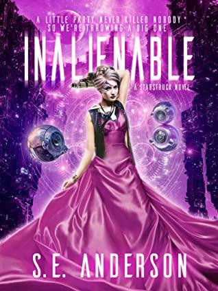 Inalienable (Starstruck Saga #7)